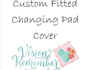 Custom Fitted Changing Pad Cover - Made to Coordinate with your Crib Bedding from A Vision to Remember
