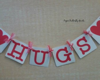 Hugs banner, Valentines Decoration banner, Photo Prop, hugs garland, Valentine Party Decoration
