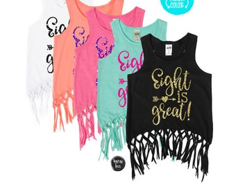 Eight is Great - EIGHT - Fringe Tank Top - Eight Year Old Girl - Birthday Girl - 8th Birthday - Glitter Birthday Shirt - Birthday Outfit