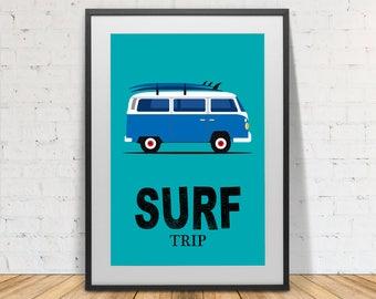 Surfer print, volkswagen van, surfing, Quote print, Surfboard, print, Poster, Illustration, Modern Wall Art, Instant Download, Home decor.