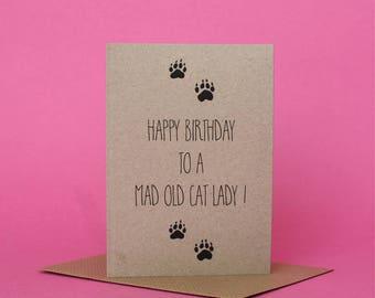 Mad Old Cat Lady Birthday Card