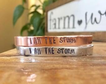 FREE SHIPPING, I am the storm, I am the storm cuff, hand stamped cuff, copper cuff, aluminum cuff, cuff