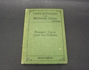 """Vintage """"Methone Orale Premier Livre Pour Les Enfants"""" 1927 French Text Book (E7742)"""