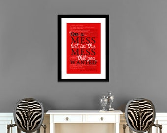 I'm The Mess That You Wanted Printable Wall Art - INSTANT DOWNLOAD - Lyric Art, Dancing With Our Hands Tied, Taylor Swift