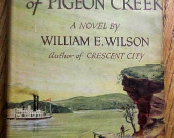 Abe Lincoln of Pigeon Creek by William Willson Hardback with Dustcover 1959