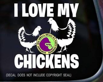 I LOVE MY CHICKENS Chicken Hen Vinyl Decal Sticker