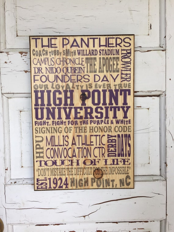 High Point University Print on Wood Sign, High Point North Carolina Sign, High Point University Decor, HPU Founders Day, HPU Panthers