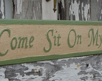 Come Sit On My Porch sign