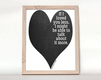 Jane Austen Quote Printable, Wall Art Print, Emma, If I Loved You Less, Instant Digital Download, 8.5x11