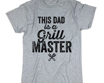 Father's Day T-shirt. Gift For Dad. This Dad Is A Grill Master Shirt. Daddy's Gift. Grill Master T-shirt.