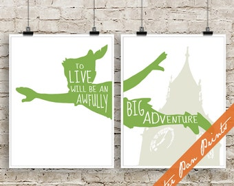 To Live will Be an Awfully Big Adventure - Peter Pan Art Print - 2 Art Prints (Unframed) (featured Green and Fog) Peter Pan Prints