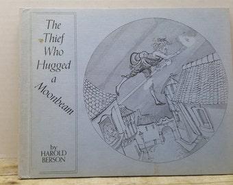 The Thief Who Hugged a Moonbeam, 1972, Harold Berson, vintage kids book