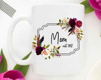Mom Mug | New Mom Mug | Mom to Be Baby Shower | New Mom Gift | Mom Mug | Shower Gift for Mom | Mom Christmas Gift | Pregnancy Reveal