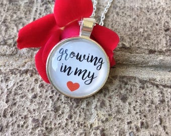 Growing in my heart adoption necklace, adoption necklace, adoption, growing in my heart, dome necklace, adoption dome necklace