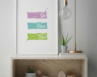Un Deux Trois Funny Poster Gift, Humor Wall Art, Print Joke, Silly Sign Quote Prints, Funny Decor #322