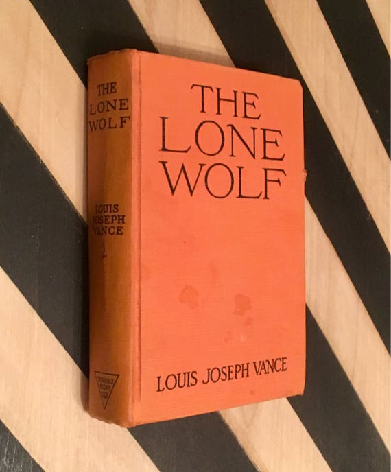 The Lone Wolf by Louis Joseph Vance (1938) vintage book