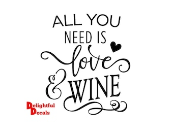 All You Need Is Love And Wine Vinyl Sticker Decal Diy Gift Frame  Perfect For Ikea Ribba Frames & Glass Blocks Choice Of 30 Colours