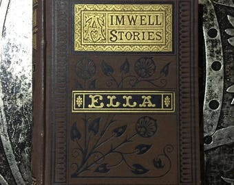 Ella or Turning over a New Leaf, Walter Aimwell, c1883, Illustrated