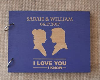 Star Wars Guest Book / I Love You I Know Guest Book / Han Solo Princess Leia / Wood Wedding Guest Book  / Disney Guest Book Ideas