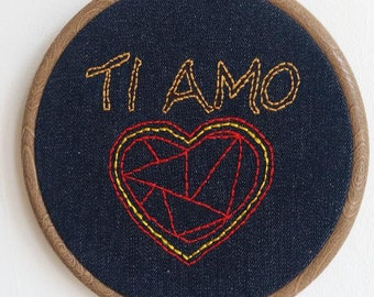 "Hand embroidered ""Ti Amo""  Love Heart hoop"