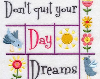 Don't Quit Your Day Dreams' 12 x 12 EMBROIDERED QUILT BLOCK