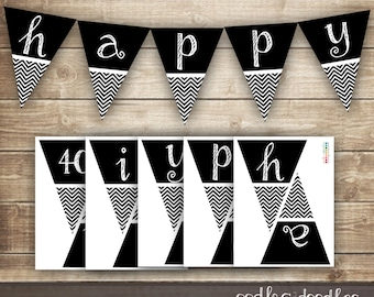 Chevron Birthday Banner / 30th, 40th, 50th Printable Birthday Pennant Banner / Black and White Chevron Bunting, INSTANT DOWNLOAD - Printable