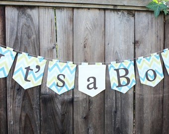 """SAMPLE SALE """"It's a Boy"""" Chevron Printed Fabric Banner (free shipping!)"""
