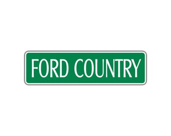 Ford Country Metal Street Sign Country Car Truck Nascar Hot Rod Garage Decor