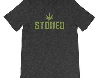 Stoned Shirt, Stoner Shirt, Marijuana Shirt, Pot Shirt, 420 shirt, four twenty shirt, stoned tee, stoner apparel, weed t shirt, weed