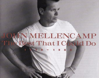 The Best That I Could Do - John Mellencamp