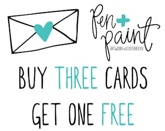 Buy THREE Cards and get one FREE, Happy Birthday, Baby Shower, Congrats, Mother's Day Card, Father's Day Card, Engagement Card, Thank you