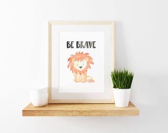 Lion Printable, Lion Nursery Art, Lion Wall Art, Lion Nursery Print, Lion Print, Lion Watercolor Print, Safari Nursery Art, Be Brave