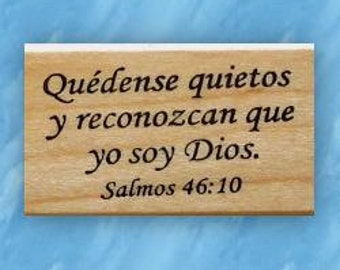 Be Still and know that I am God - Spanish mounted Christian rubber stamp, bible verse, religious, scripture, Sweet Grass Stamps #21