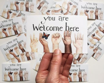 You Are Welcome Here Sticker