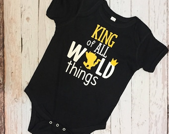 King of All Wild Things tee tshirt T-shirt Cutsom Baby Gift Onesie Boy or Girl personalized