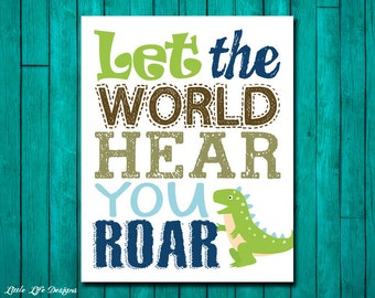 Let the World Hear You ROAR. Dinosaur Wall Art. Dinosaur Decor. Children's Wall Art. Little Boys Wall Art. Dinosaur Art. Little Boys Room