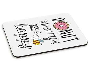 Donut Worry Bee Happy PC Computer Mouse Mat Pad