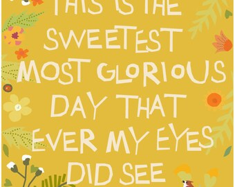 hand cut type glorious day illustration 8 x 10 print in 11 x 14 inch mat