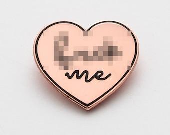 MATURE eff me enamel pin. Rose gold heart pin.