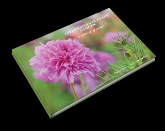 International Peace Garden - Promise of Peace Coffee Table Book