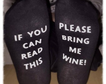 If you can read this please bring me wine Ladies Socks,  Stocking Filler, Mum, Girlfriend, Sister, Wife, Friend Novelty Gift
