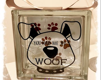 BRAND NEW Glass Block Light - Dog   You had me at WOOF   Dog Lover
