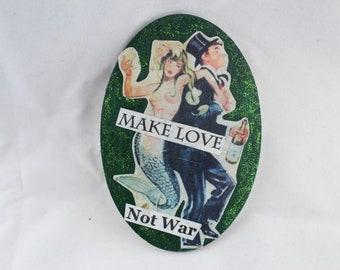 Make Love Not War green