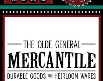 The Olde General Mercantile | Cutting File | Printable | svg | eps | dxf | png | Vintage | Farmhouse | Home Decor | Stencil | Heirloom Goods