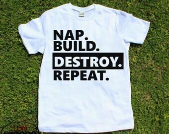 Funny toddler shirt, toddler tee, kids shirt, boys shirt, Nap build destroy repeat boys toddler shirt, two year old, birthday shirt, vinyl