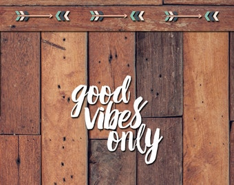 Good Vibes Only Decal | Yeti Decal | Yeti Sticker | Tumbler Decal | Car Decal | Vinyl Decal