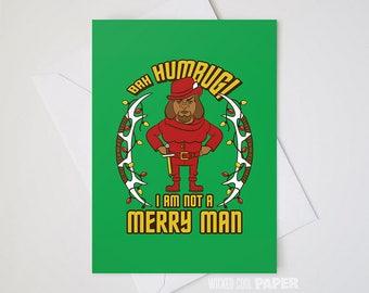 Bah Humbug! I am not a Merry Man! Greeting Card - Star Trek - Christmas Card - Worf - Holiday Card