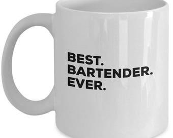 Best Bartender Ever,  Bartender Coffee Mug, Gift for Bartender , Bartender Mug,  Christmas Present, Birthday Anniversary Gift