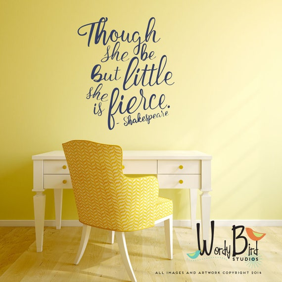 Though She be but Little She is Fierce Gold Wall Decals