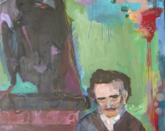 Original 30 x 24 inches, Edgar Allen Poe with his Muse, the Raven, nevermore leaving his side. Acrylic and Oil pastel on canvas